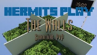 Hermits Play The Walls Survival PvP - E02 2v2