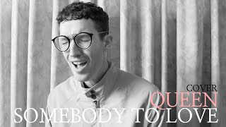 Somebody To Love - QUEEN COVER - Piano & Vocal Version - Troye Sivan