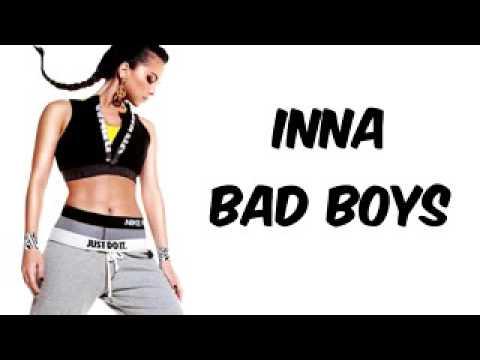 INNA   Bad Boys   Lyrics low