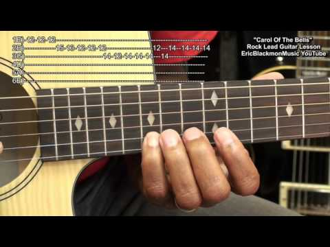 CAROL OF THE BELLS Rock LEAD Guitar Electric Or Acoustic Tutorial Lesson 2