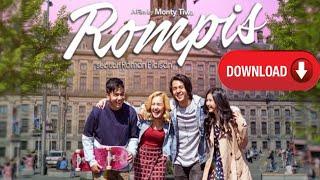 CARA DOWNLOAD FILM ROMPIS THE MOVIE 2018