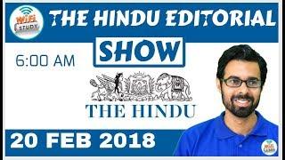 6:00 AM - THE HINDU EDITORIAL SHOW 20 Feb, 2018 | UPSC, SSC, Banking, IBPS, SBI Clerk | Kholo.pk