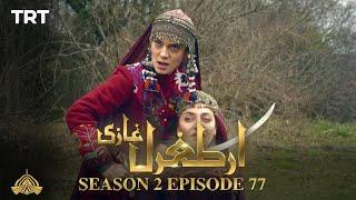 Ertugrul Ghazi Urdu | Episode 77 | Season 2