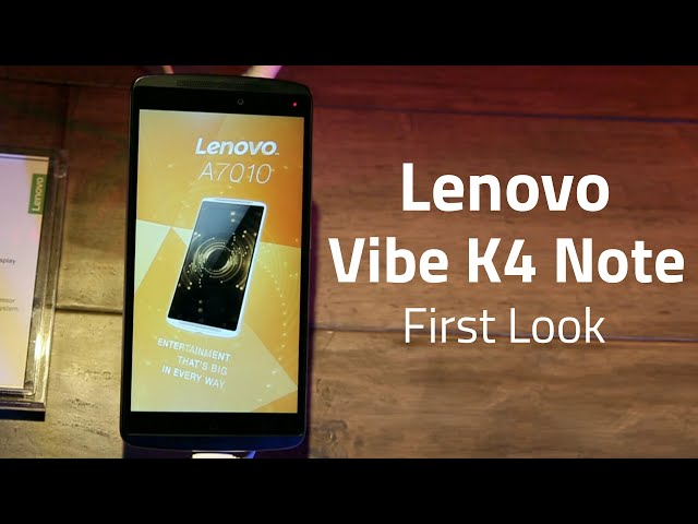 Lenovo Vibe K4 Note: Top 5 New Features | NDTV Gadgets360 com