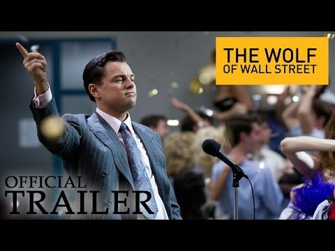 The Wolf of Wall Street - Official Trailer (HD)