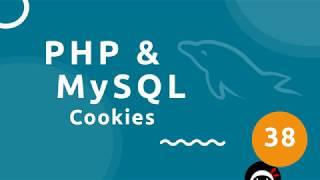 PHP Tutorial (& MySQL) #38 - Cookies
