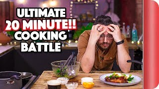 The ULTIMATE 20 MINUTE COOKING BATTLE