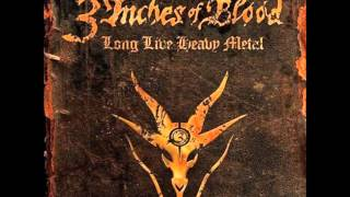 3 Inches Of Blood - My Sword Will Not Sleep