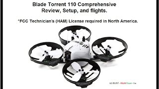 Blade Torrent 110 Comprehensive Review and setup. FCC Technician License required in USA.