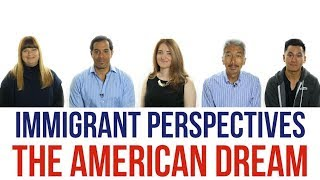 🗽 Immigrant Perspectives: The American Dream