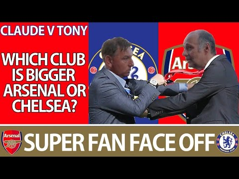 Which Club Is Bigger Arsenal Or Chelsea? | Super Fan Face Off | Claude V Tony
