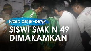 Video Jenazah Siswi SMKN 49 Jakarta Utara yang Tewas Terlindas Truk Tiba di Rumah Duka