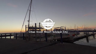 Urban Ocean Resort GINOWAN