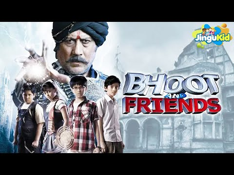 BHOOT & FRIENDS  New