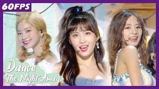 60FPS 1080P   TWICE – Dance the Night Away, 트와이스 – Dance the Night Away Show Music Core 20180714