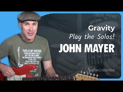 John Mayer - Gravity [SOLOS] Guitar Lesson Tutorial - JustinGuitar