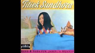 TITIEK SANDHORA - DJANGAN PAKSA DONG
