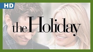Trailer of The Holiday (2006)