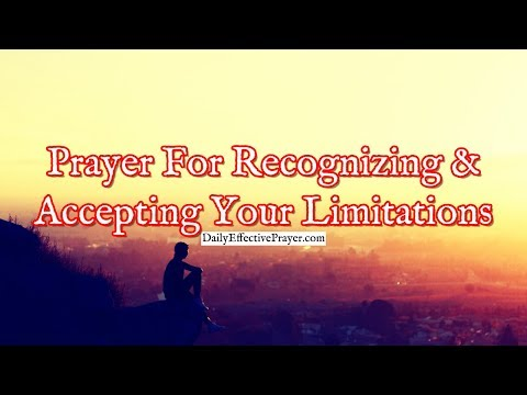Prayer For Recognizing and Accepting Your Limitations