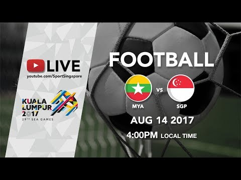Football ⚽: Myanmar 🇲🇲 vs Singapore 🇸🇬 | 29th SEA Games 2017