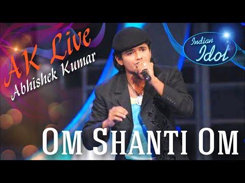 Abhishek - Live - Om Shanti Om