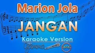 Marion Jola - Jangan ft. Rayi Putra (Karaoke Lirik Tanpa Vokal) by GMusic