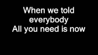 Duran Duran - All You Need is Now (With Lyrics)
