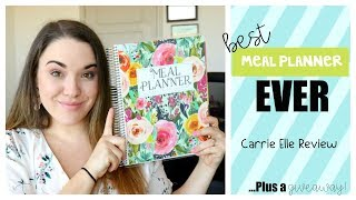 THE BEST MEAL PLANNER | CARRIE ELLE MEAL PLANNER REVIEW AND GIVEAWAY!