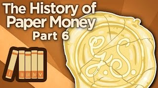 The History of Paper Money - The Gold Standard - Extra History - #6