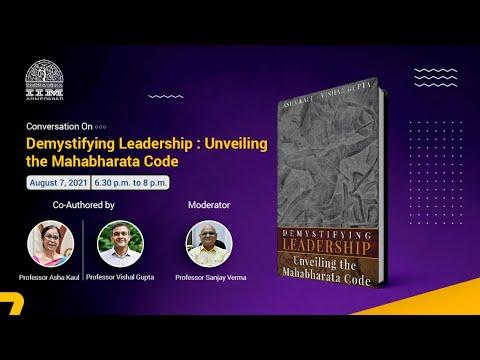 Conversation on Demystifying Leadership: Unveiling the Mahabharata Code