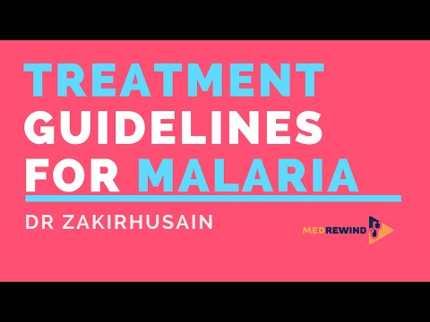 Video New Guidelines for Treatment of Malaria (India)