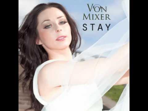Von Mixer - Stay (Radio edit)