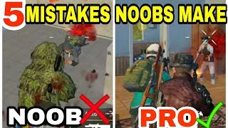 5 MISTAKES NOOBS MAKE IN PUBG MOBILE | PUBG MOBILE TIPS AND TRICKS
