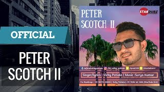 Peter Scotch II By Vicky Patiala  Free Mp3 Download
