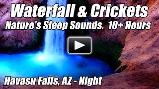 10 Hours Relaxing Waterfall & Crickets DEEP SLEEP NATURE SOUNDS Water Relax Sleeping Blue Nightlight