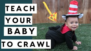 How To Teach Your Baby To Crawl | 3 Tips From A Child Development Expert