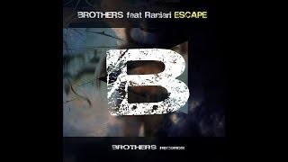 Escape - Brothers f.Ranieri