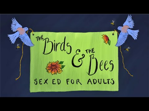 The Birds and The Bees: Consent 101