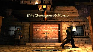 The Dark Mod: Thomas Porter 2: Beleaguered Fence (Difficult | All loot | Stealth Score 0)