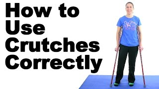 How to Use Crutches Correctly - Ask Doctor Jo