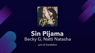 Becky G, Natti Natasha   Sin Pijama Lyrics English And Spanish   Translation & Subtitles
