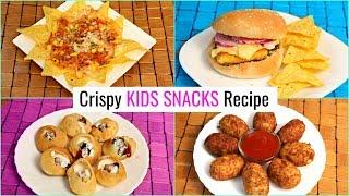 4 Crunchy KIDS Snacks RECIPES .. | #Burger #Cutlet #Golgappa #Nachos #LunchBox #CookWithNisha