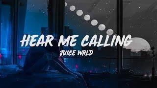 Juice WRLD   Hear Me Calling (Lyrics)