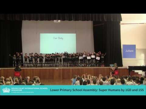 Lower Primary School Assembly - Super Humans by 1GD and 1SS