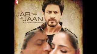 Challa - Jab Tak Hai Jaan Full Mp3 Song - 720p HD