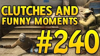 CSGO Funny Moments and Clutches #240 - CAFM CS GO