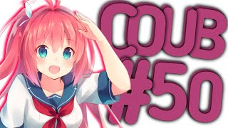 Best Coub #50 Лучшие Приколы За Неделю/ Cool Coub / Mega coub / Anime / Anime Сoub