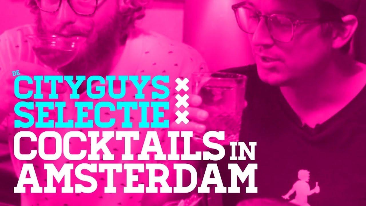 De Cityguys Selectie: Cocktails in Amsterdam