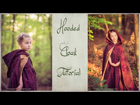 DIY Hooded Cloak Tutorial - How to sew a lined, hooded cape
