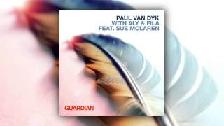 Paul van Dyk, Aly & Fila feat. Sue McLaren - Guardian (Cover Art)